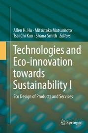Technologies And Eco Innovation Towards Sustainability I