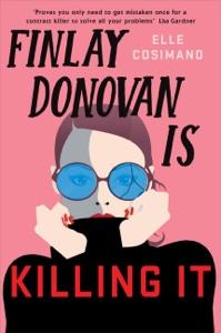 Finlay Donovan Is Killing It Door Elle Cosimano Boekomslag