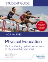 AQA A Level Physical Education Student Guide 2: Factors Affecting Optimal Performance In Physical Activity And Sport