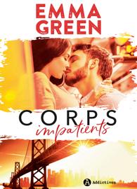Corps impatients