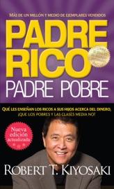 Download Padre rico. Padre pobre (Nueva edición actualizada).