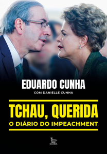 Tchau, querida: o diário do impeachment Book Cover