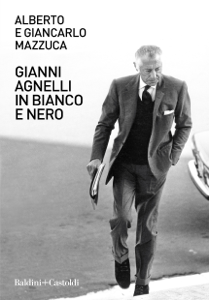 Gianni Agnelli in bianco e nero Copertina del libro