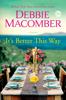 Debbie Macomber - It's Better This Way  artwork