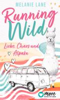 Melanie Lane - Running Wild - Liebe, Chaos und Alpaka artwork