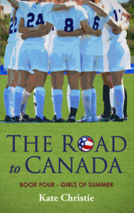 The Road to Canada: Book Four of Girls of Summer La couverture du livre martien