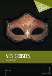 Download and Read Online Vies croisées