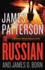 James Patterson & James O. Born - The Russian  artwork