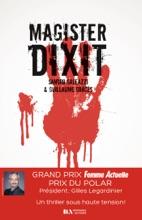 Magister Dixit - Prix Femme Actuelle Du Thriller 2020