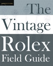 The Vintage Rolex Field Guide