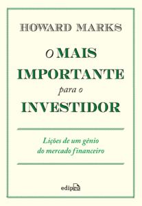 O mais importante para o investidor Book Cover
