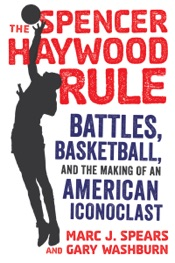 The Spencer Haywood Rule