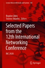 Selected Papers From The 12th International Networking Conference