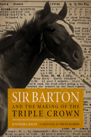 Sir Barton and the Making of the Triple Crown