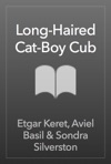 Long-Haired Cat-Boy Cub