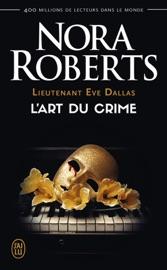 Download Lieutenant Eve Dallas (Tome 25) - L'art du crime