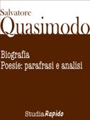 Salvatore Quasimodo. Biografia, poesie: parafrasi e analisi
