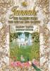 JANNAH : Le Jardin selon le Coran et les hadiths