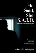 He Said, She S.A.I.D.