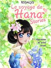 Le voyage de Hana, Stories