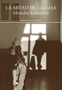 La mitad de la casa Book Cover