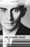 Franz Kafka The Complete Novels The Trial The Castle Amerika