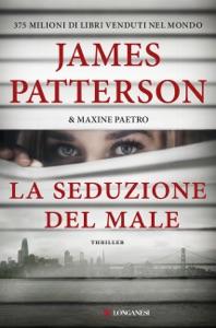 La seduzione del male da James Patterson & Maxine Paetro