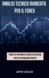 Analisi tecnica avanzata per il Forex Copertina del libro