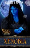 House Valdis Origins: Xenobia