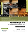Autodesk Maya 2018 A Comprehensive Guide 10th Edition