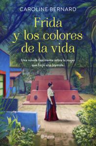 Frida y los colores de la vida Book Cover