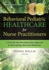 Behavioral Pediatric Healthcare For Nurse Practitioners