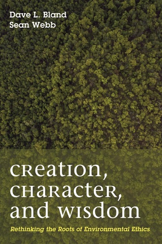 Dave Bland & Sean Patrick Webb - Creation, Character, and Wisdom