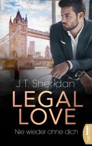 Legal Love  - Nie wieder ohne dich Book Cover