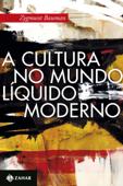 A cultura no mundo líquido moderno Book Cover