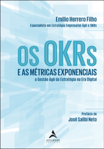 Os OKRs E As Métricas Exponenciais Book Cover