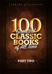 100 Greatest Classic Books of All Time II
