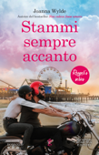 Download and Read Online Stammi sempre accanto