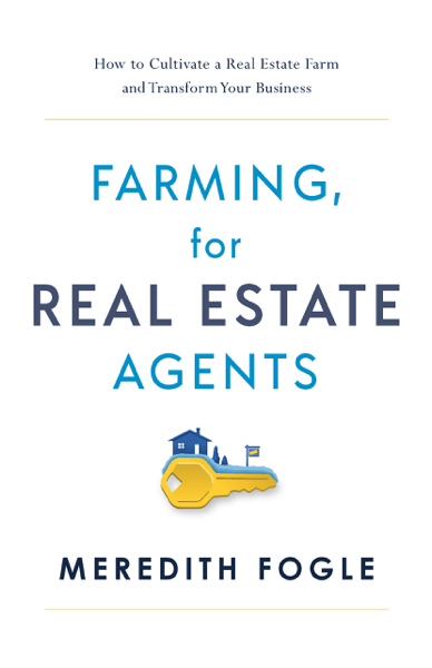 Farming, for Real Estate Agents