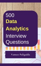 500 Data Analytics Interview Questions And Answers