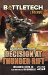 BattleTech Legends Decision At Thunder Rift