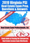 2019 Virginia PSI Real Estate Exam Prep Questions Answers  Explanations Study Guide To Passing The Salesperson Real Estate License Exam Effortlessly