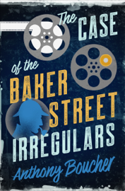 The Case of the Baker Street Irregulars PDF Download