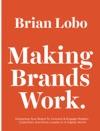 Making Brands Work