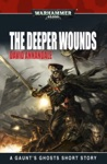 The Deeper Wounds