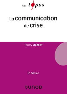 La communication de crise - 5e éd. Couverture de livre