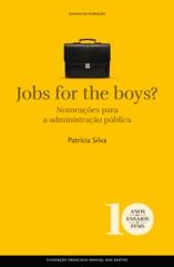 Jobs for the boys? As nomeações para o topo da administração pública
