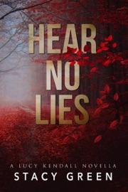Hear No Lies (A Lucy Kendall prequel novella) PDF Download