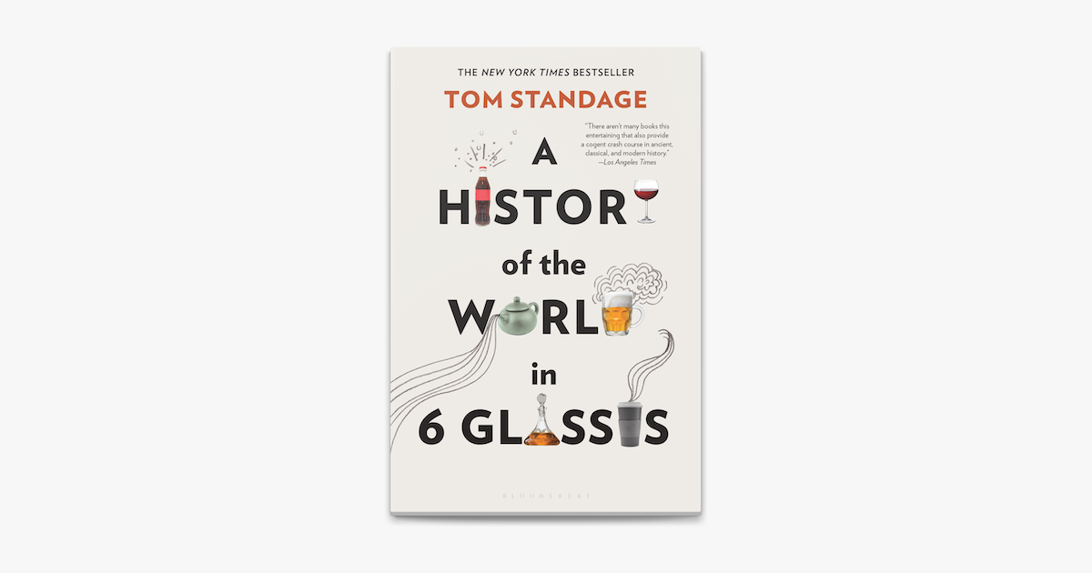 ‎A History of the World in 6 Glasses
