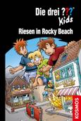 Die drei ??? Kids, 86, Riesen in Rocky Beach (drei Fragezeichen Kids)